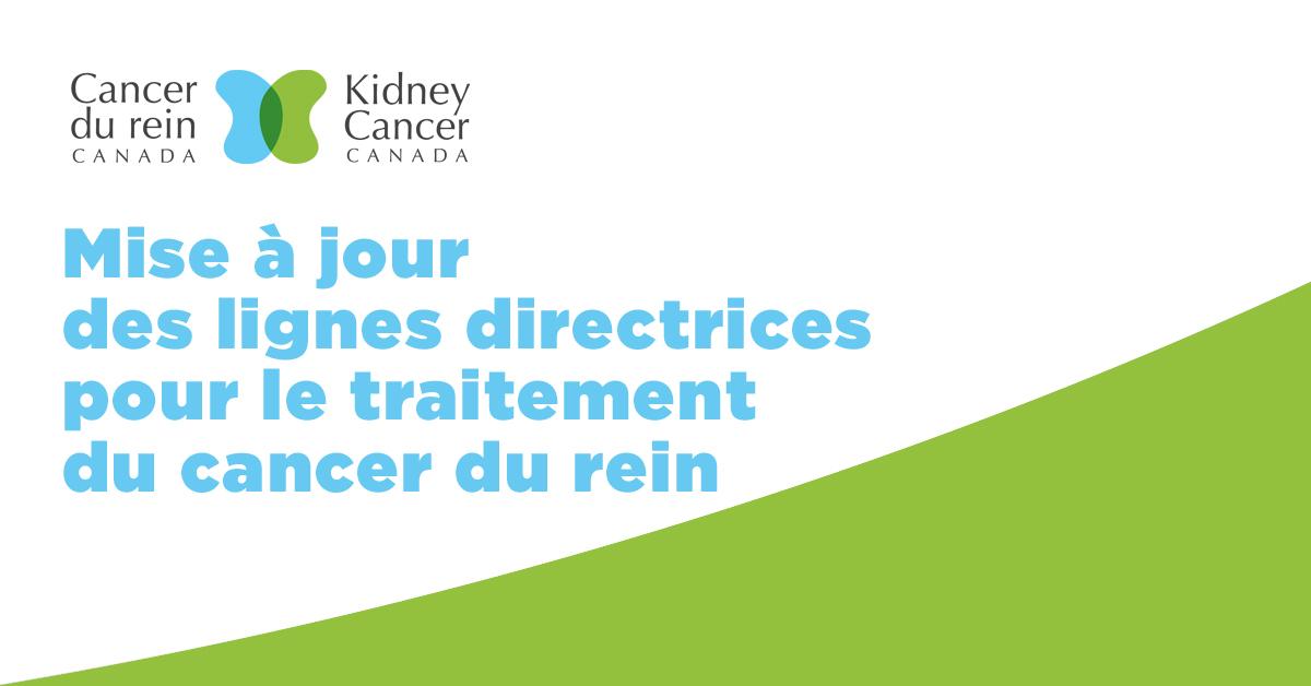 Cancer du rein Canada : mise à jour des lignes directrices pour le traitement du cancer du rein