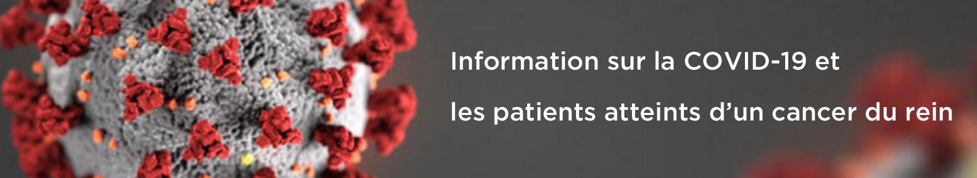 Cancer du rein Canada: Information sur la COVID-10 pour les patients atteints d'un cancer du rein