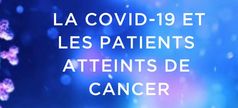 Cancer du rein Canada: La COVID-19 et les patients atteints de cancer