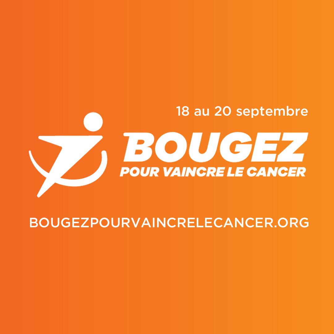 BOUGEZ POUR VAINCRE LE CANCER - événement de collected de fonds pour Cancer du rein Canada