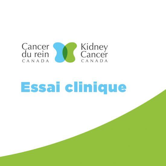 Essai clinique pour les patients atteints d'un cancer du rein
