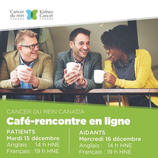 Cancer du rein Canada: café-rencontre pour les patients et les aidants