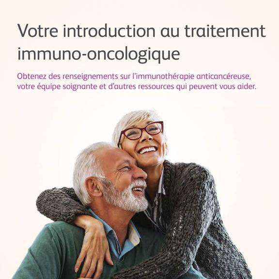 Votre introduction au traitement immuno-oncologique