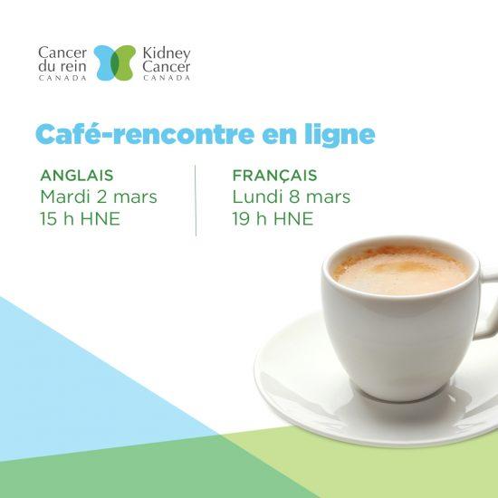 Cancer du rein Canada - Café rencontre mars