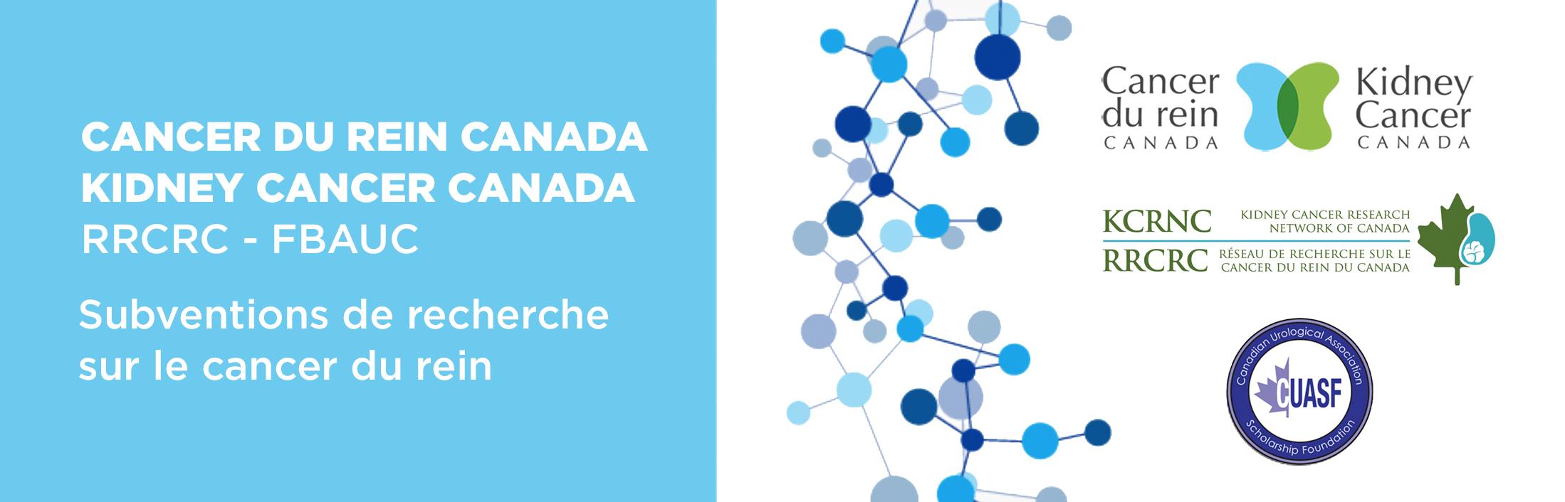 Subvention de recherche sur le cancer du rein: au Canada