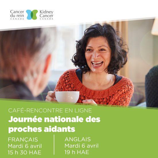 Cancer du rein Canada : Café-rencontre pour les aidants - 6 avril 2021