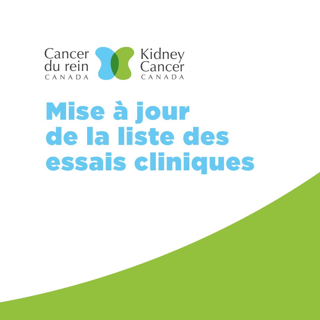 Liste des essais cliniques sur le cancer du rein au Canada