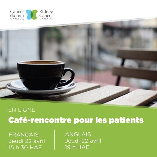 Les Cafés-rencontres de Cancer du rein Canada pour les patients et les aidants